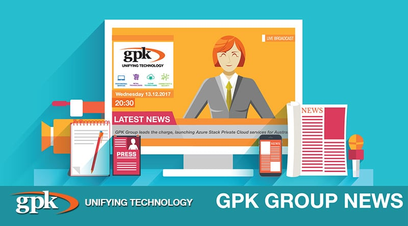 MEDIA RELEASE: GPK Group leads the charge, launching Azure Stack Private Cloud services for Australian companies.