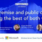 Watch Computerworld Live Webinar – On-premise and public cloud: Getting the best of both worlds – GPK Group, DELL EMC & IBRS
